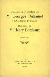 Discours de réception de M. Georges Duhamel à l'Académie française - GeorgesDuhamel