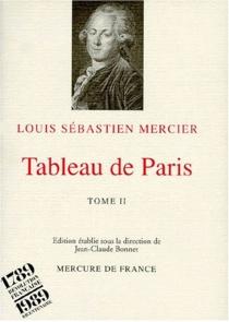 Tableau de Paris - Louis-SébastienMercier