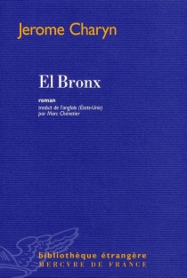 El Bronx - JeromeCharyn