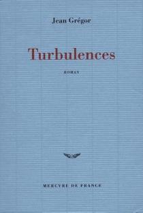 Turbulences - JeanGrégor