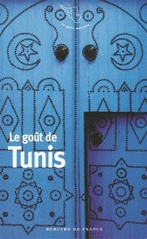 Le goût de Tunis -