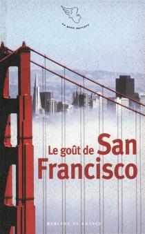 Le goût de San Francisco -