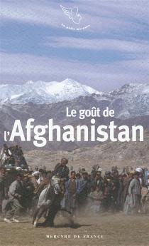 Le goût de l'Afghanistan -