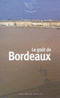 Le goût de Bordeaux -
