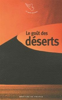 Le goût des déserts -