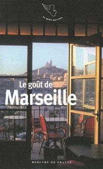 Le goût de Marseille -