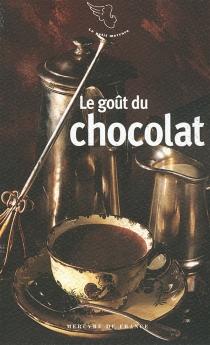 Le goût du chocolat -