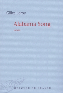 Alabama song - Gilles Leroy