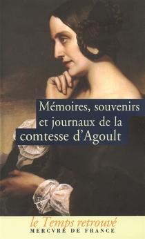 Mémoires, souvenirs et journaux de la comtesse d'Agoult (Daniel Stern) - Marie de FlavignyAgoult
