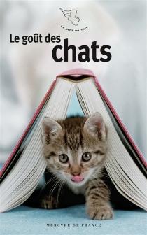 Le goût des chats -