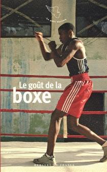 Le goût de la boxe -