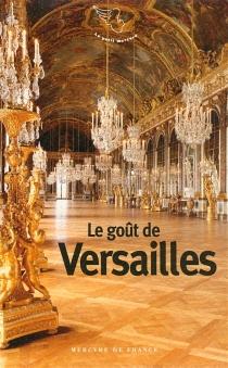 Le goût de Versailles -