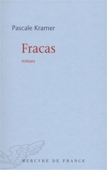 Fracas - PascaleKramer