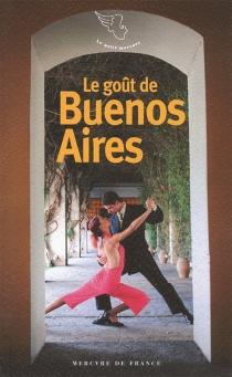 Le goût de Buenos Aires -