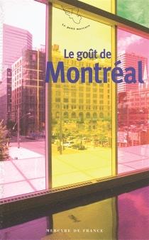 Le goût de Montréal -