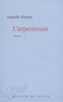 L'arpenteuse - IsabelleMestre