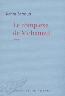 Le complexe de Mohamed - KarimSarroub