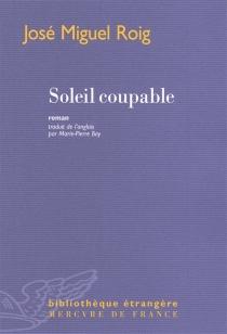 Soleil coupable - José MiguelRoig