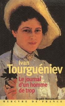 Le journal d'un homme de trop - Ivan SergueïevitchTourguéniev