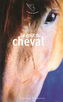 Le goût du cheval -