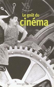 Le goût du cinéma -