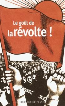 Le goût de la révolte -