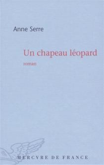 Un chapeau léopard - AnneSerre