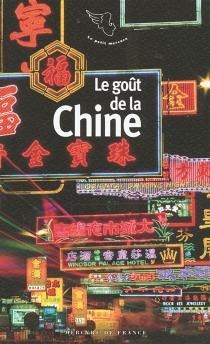 Le goût de la Chine -