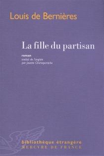 La fille du partisan - LouisDe Bernières