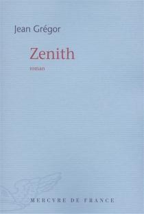 Zenith - JeanGrégor