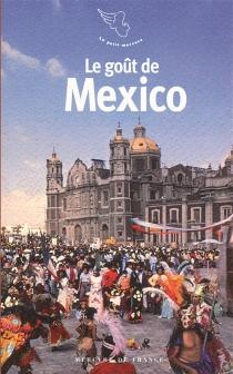 Le goût de Mexico -