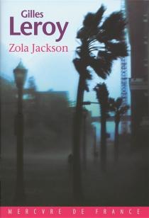 Zola Jackson - GillesLeroy