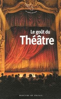Le goût du théâtre -