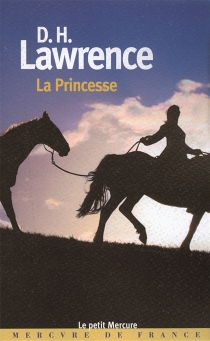 La princesse - David Herbert Lawrence