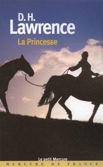 La princesse - David HerbertLawrence