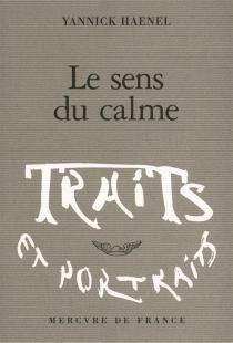 Le sens du calme - YannickHaenel