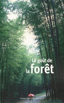 Le goût de la forêt -