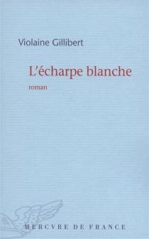 L'écharpe blanche - ViolaineGillibert