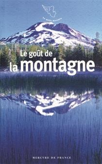 Le goût de la montagne -