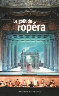 Le goût de l'opéra -