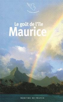 Le goût de l'île Maurice -