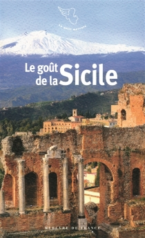 Le goût de la Sicile -