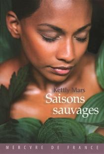 Saisons sauvages - KettlyMars