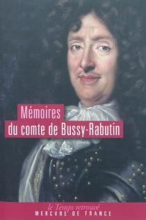 Mémoires du comte de Bussy-Rabutin - Roger deBussy-Rabutin