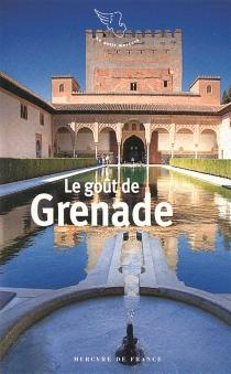 Le goût de Grenade -