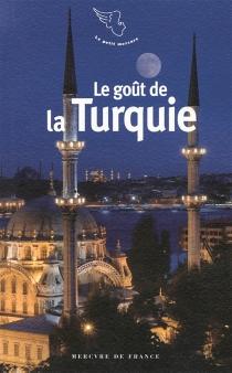Le goût de la Turquie -