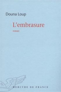L'embrasure - DounaLoup