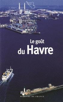 Le goût du Havre -