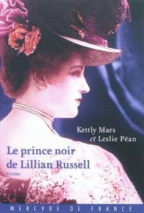 Le prince noir de Lillian Russell - KettlyMars