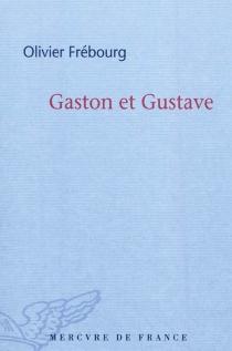 Gaston et Gustave - OlivierFrébourg